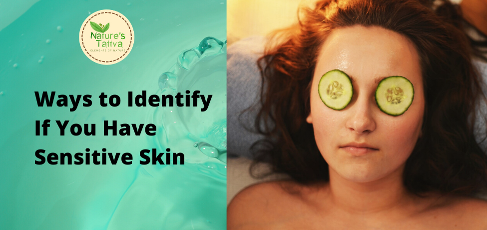 Ways to Identify If You Have Sensitive Skin