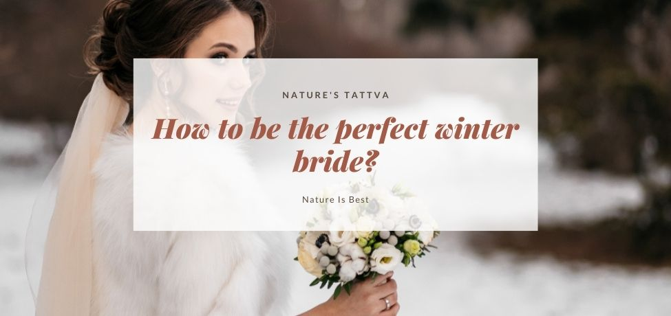 How to be the perfect winter bride